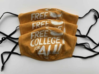 Free College for All Face Masks