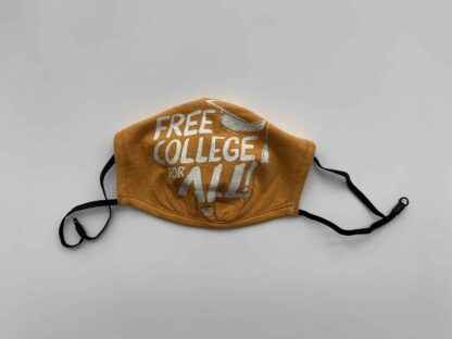 Free College for All Face Mask